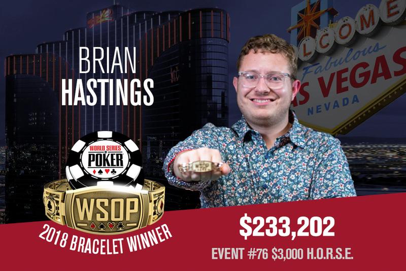 【策略集锦】Brian Hastings赢得个人第4条WSOP金手链