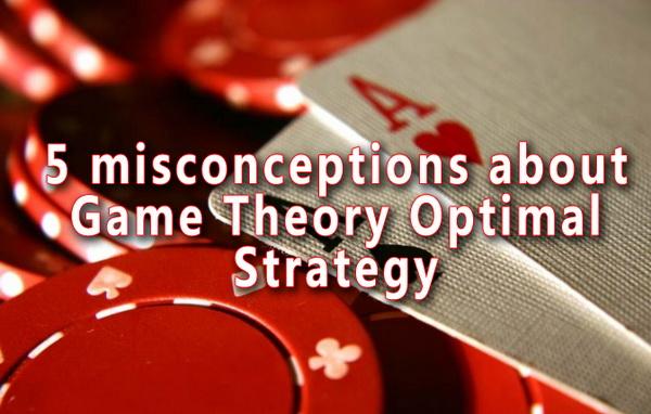 德州扑克关于GTO策略的五个常见误解